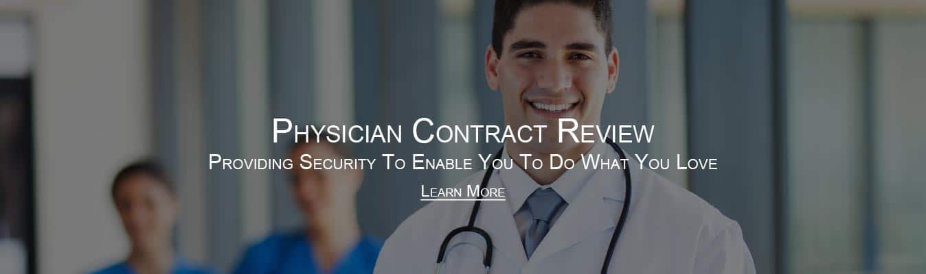 physician contract review attorney
